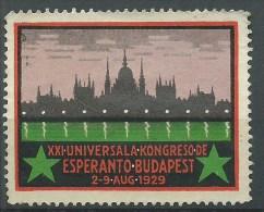 ESPERANTO - BUDAPEST 1929  -  XXI  UNIVERSALA KONGRESO DE ESPERANTO - ERINNOFILO  CHIUDILETTERA CINDERELLA - Esperanto