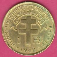 AFRIQUE EQUATORIALE FRANCAISE LIBRE. 1 FRANC 1942 . LAITON - Monnaies