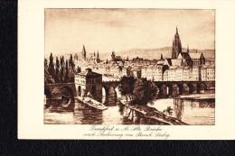 AK Ansichtskarte Frankfurt A. M. Römer Alte Brücke Nach Radierung Von Bernhard Liebig - Frankfurt A. Main