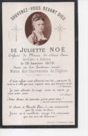 Généalogie Faire-part Décès Juliette Noé Enfant De Marie Du Sacré Coeur Décédée à Amiens 19 Janvier 1879 - Décès