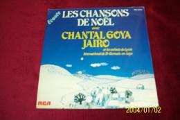 LES CHANSONS DE NOEL  AVEC CHANTAL GOYA ET JAIRO ET LES ENFANTS DU LYCEE INTERNATIONAL DE ST GERMAIN EN LAYE - Weihnachtslieder