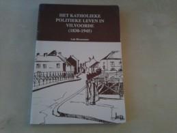 Het Katholieke Politieke Leven In Vilvoorde(1830-1945) Door Luk Biesemans, 1989, 240 Blz. - Livres, BD, Revues