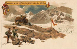 Wunderbare Litho-Artist Anstalt München : Karlsruher Hütte-Fidelitas.  2883 M. Karlsruhe ! Vorgelaufene Karte - Karlsruhe