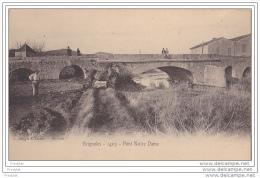 C-  BRIGNOLES DANS LE VAR  1405  PONT NOTRE DAME - Brignoles