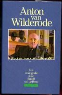 Anton Van Wilderode Monografie Door Rudolf Van De Perre 289 Blz - Poetry