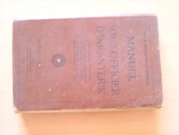 MANUEL DU SOUS-OFFICIER D'INFANTERIE - PREMIERE PARTIE Collectif      Militaria - Boeken