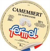 ETIQUETTE DE  CAMEMBERT HUTIN CONDE SUR SARTHE 61 G LE FERMEL SODEXPORT - Cheese