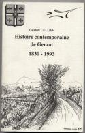 63 -  GERZAT  - Histoire Contemporaine De Gerzat  1830 à 1993    - 4 Scans - Editée En 1994 - Auvergne