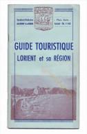LORIENT Et Sa Région (Bretagne) : Guide Touristique De 1954. Voir Description Bien Détaillée Et 4 Photos. - Bretagne