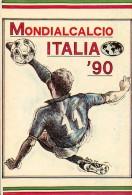 ITALIA MONDIALCALCIO 1990 - CARTOLINA AUTOADESIVA CON ILLUSTRAZIONE DINAMICA - Fútbol