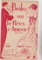 (GB3) Brulez Vos Lettres D'amour , Paroles : R GAEL , Musique : MARIO CAZES , Illustrateur : GEORGES DESAINS - Noten & Partituren