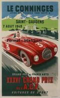 Reproduction D'une Photographie D'une Affiche IIIVIe Grand Prix De L'A.C.F Voitures De Sport Le Comminges 1949 - Reproductions