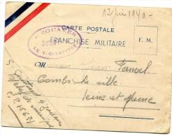 FRANCHISE MILITAIRE 1939/1940 Carte FM Cacht 4ème ZOUAVES Servoce Postal Le Vaguemestre 12.6.1940    ....G - Marcophilie (Lettres)