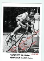 Vicente BURGAL, Autographe Manuscrit, Dédicace . 2 Scans. Cyclisme.  Format 12 X 17cm. Magni - Ciclismo