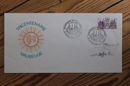 Enveloppe Affranchie Rattachement De Valenciennes Et Maubeuge Oblitération 1er Jour Signatures Graveurs - Bolli Commemorativi