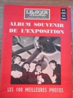 LE SOIR ILLUSTRE - ALBUM SOUVENIR DE L´EXPOSITION 58 - 64 Pages - Historical Documents