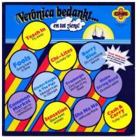 * LP *  VERONICA BEDANKT...EN TOT ZIENS! - FOOLS / CHI-LITES / TRAMMPS / SHA Na NA A.o. (Holland 1974) - Compilaties