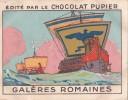 ITALIE Galères Romaines + Texte Au Dos Chromo Publicitaire  Chocolat Pupier Années 35/40 - Chocolat
