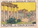 ITALIE ROME Le Forum Romain + Texte Au Dos Chromo Publicitaire  Chocolat Pupier Années 35/40 - Chocolat