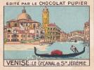 ITALIE VENISE Le Grand Canal & Ste JEREMIE + Texte Au Dos Chromo Publicitaire  Chocolat Pupier Années 35/40 - Chocolat
