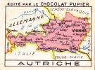 AUTRICHE Carte Géographique + Texte Au Dos Chromo Publicitaire  Chocolat Pupier Années 35/40 - Chocolat