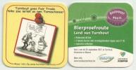 Bierviltjes - Bierproefroute Land Van Turnhout 2012 + Niks Zoe Eerlijk As Nen Turnauteneer - Sous-bocks