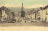 """1907 Environs De Longwy  Gorcy   """" La Grande Rue """" - Longwy"""