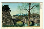 B - JAPON - NIJU-BASHI Or DOUBLE BRIDGE - The Main Entrance To The Imperial Palace Is One The Famous Sight In The Metrop - Japan