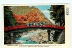 B - JAPON - NIKKO Sacred BRIDGE - Japan
