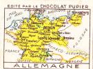 ALLEMAGNE GERMANY Carte Géographique + Texte Au Dos Chromo Publicitaire Chocolat Pupier Années 35/40 - Cioccolato