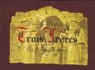 Vieille Réserve Des  TROIS FRERES - Vin Vieux Séléctionné - 13° -  Vendu En Barrique, Mis En Bouteille Par L'acheteur. - Rouges