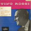"Disque Vinyle 45 T :  Tino ROSSI - Opérette ""NAPLES Au Baiser De Feu"" _ Columbia N° ESVF 1019. - Opera"