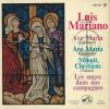Vinyle 45 Tours / Luis MARIANO : AVE MARIA (Schubert / Gounod )/  Minuit Chrétien / Les Anges Dans Nos Campagnes. - Religion & Gospel