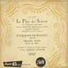 """Disque Vinyle 45 T : Franz LEHAR / Michel DENS - """"Le Pays Du Sourire"""". - Opera"""
