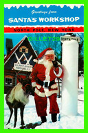 NOEL - SANTA CLAUS & DONDER - NORTH POLE, NY - SANTA'S WORKSHOP - - Santa Claus