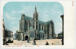 GRUSS Aus  METZ   Dom - FRANCE - Metz