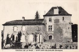 -SAINT JORY DE CHALAIS - Château De La RHUE - Frankreich
