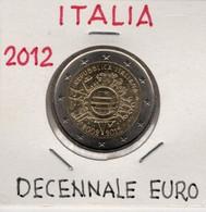*ITALIA - 2 Euro Commemorativo 2012 - DECENNALE DELL'EURO - Italia