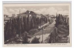 ISRAEL -- JERUSALEM -- HOTEL KING DAVID --TALPIOTH -- RUE HERZEL - Israel