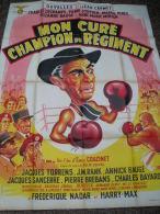 Affiche 1956 - MON CURE CHAMPION DU REGIMENT - Couzinet - Affiches