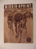 Miroir Sprint N°314 - 16.6.1952 Vélo /Ruby/Football/Athlétisme/Boxe,autre Sports Même Mécanique - Sport