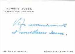 Ancienne Carte De Visite D'Edmond Josse Inspecteur Cantonal De L'enseignement  Rue Gravis Péronnes-lez-Binche Vers 1955 - Cartes De Visite