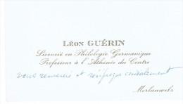 Ancienne Carte De Visite De Léon Guérin, Professeur à L'Athénée Du Centre, Morlanwelz (vers 1960/65) - Cartes De Visite