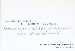 Ancienne Carte De Visite Du Bourgmestre Charles L´Hoir Degrève Rue Joseph Wauters, Bois-d´Haine (vers 1955) - Cartes De Visite