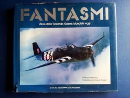 M#0M52 Philip Makanna FANTASMI De Agostini Ed.1988/AVIAZIONE MILITARE/AEREI II GUERRA MONDIALE - Aviazione