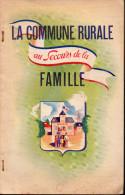 """Plaquette """"la Commune Rurale Au Secours De La Famille"""" 1942 (PPP2126) - Documents Historiques"""