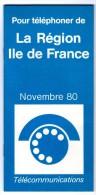 Livret PTT Postes Télécommunications 1980 Indicatifs Tarifs Pour Téléphoner Région Ile De France - Advertising