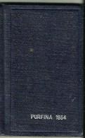 Calendrier Agenda 1934 Purfina  Fina Essences Huiles Gas-oil Raffinerie De Petrole Du Nord Dunkerque - Formato Piccolo : 1921-40