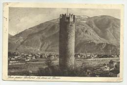 GRIES LA TORRE DI DRUSO  1934  VIAGGIATA FP - Bolzano (Bozen)
