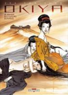 Okiya - Par Jee-Yun Et Jung Aux éditions Delcourt - Japon Traditionnel, Fiction, érotisme - Livres, BD, Revues